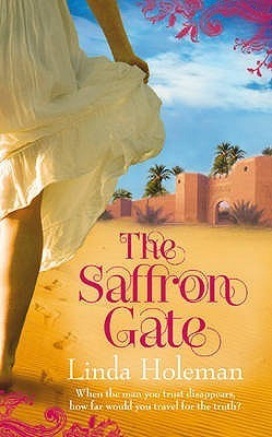 The Saffron Gate Linda Holeman