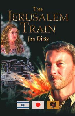 The Jerusalem Train Jon Dietz
