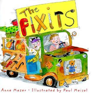 The Fixits  by  Anne Mazer