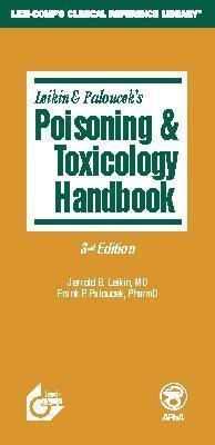 Poisoning & Toxicology Handbook  by  Jerrold B. Leikin