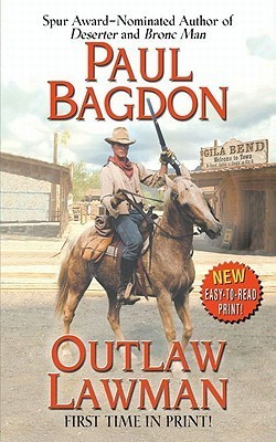 Outlaw Lawman  by  Paul Bagdon