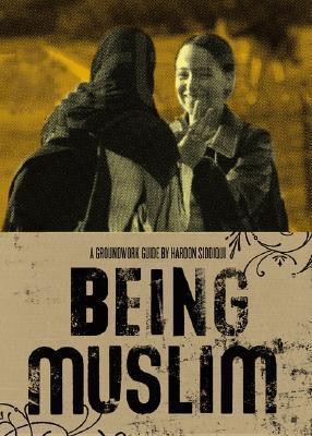 Being Muslim Haroon Siddiqui