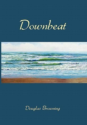 Downbeat  by  Douglas Browning