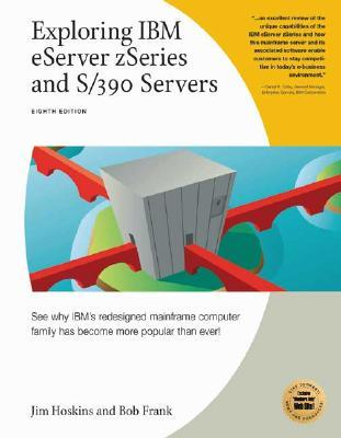 Exploring Ibm E Server Z Series And S/390 Servers Jim Hoskins