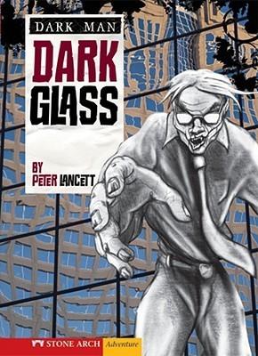 Dark Glass Peter Lancett