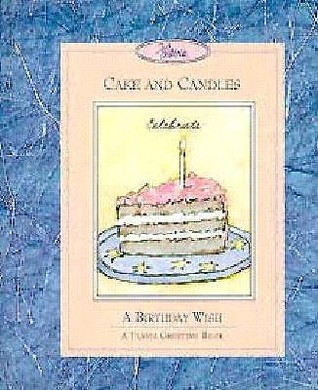 Cake and Candles  by  Andrews McMeel Publishing