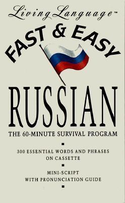 Fast and Easy Russian  by  Living Language