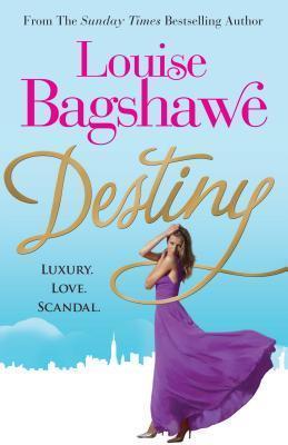Destiny. Louise Bagshawe Louise Bagshawe