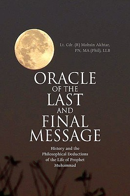 Oracle Of The Last And Final Message  by  Mohsin Akhtar