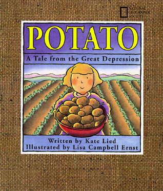 Potato: A Tale from the Great Depression Kate Lied