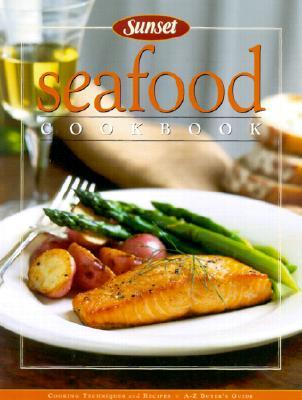 Seafood Cookbook Sunset Magazines & Books