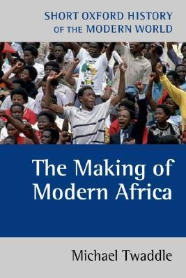Modern Africa: 1787 to the Present  by  Michael Twaddle