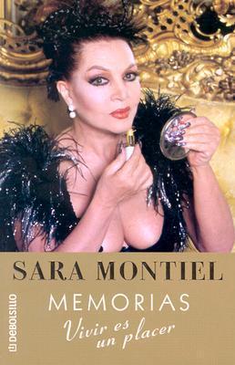 Memorias. Vivir Es UN Placer Sara Montiel