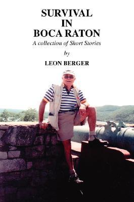 Survival in Boca Raton  by  Leon  Berger