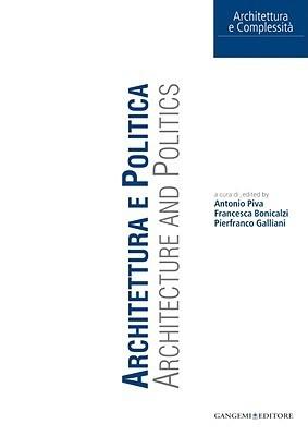 Architettura E Politica/Architecture And Politics  by  Antonio Piva