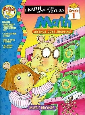 Arthur Goes Shopping: Grade One Math Book (Arthur Adventures Series: Learn Along with Arthur)  by  Marc Brown