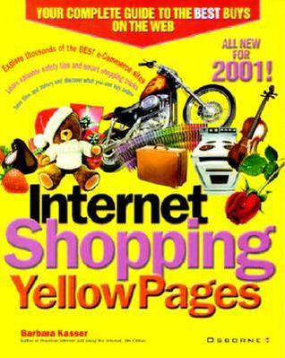 Internet Shopping Yellow Pages: 2001 Edition Barbara Kasser