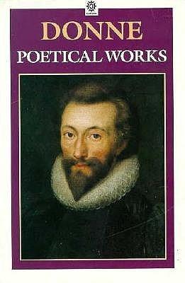 Poetical Works John Donne