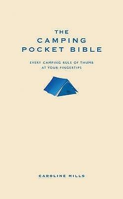 The Camping Pocket Bible. Caroline Mills  by  Caroline Mills