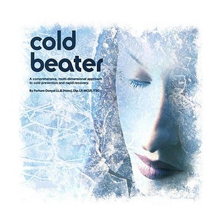 Cold Beater: A Comprehensive, Multi Dimensional Approach To Cold Prevention And Rapid Recovery  by  Donyai Parham