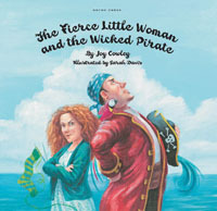 The Fierce Little Woman and the Wicked Pirate Joy Cowley