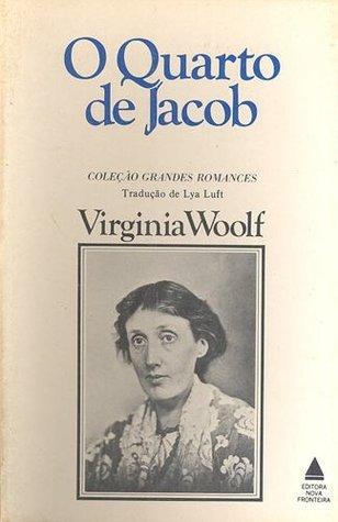 O Quarto de Jacob  by  Virginia Woolf