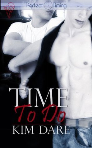 Time to Do (Perfect Timing #3)  by  Kim Dare
