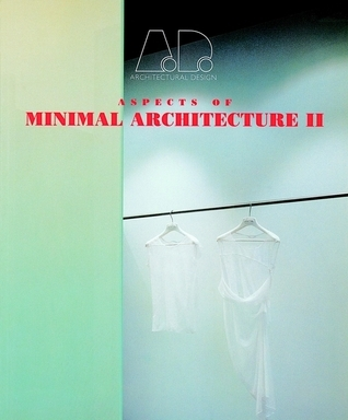 Aspects of Minimal Architecture II  by  Maggie Toy