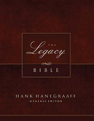 The Legacy Bible Hank Hanegraaff