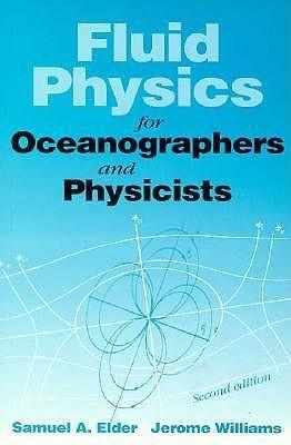Fluid Physics for Oceanographers and Physicists Samuel A. Elder