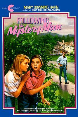 Following the Mystery Man  by  Mary Downing Hahn