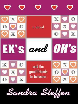Exs and Ohs  by  Sandra Steffen