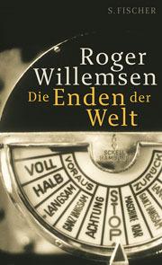 Die Enden der Welt  by  Roger Willemsen