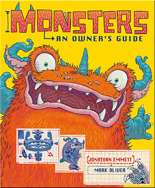 Monsters: An Owners Guide Jonathan Emmett