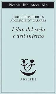 Libro del cielo e dellinferno  by  Jorge Luis Borges