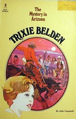 The Mystery in Arizona (Trixie Belden, #6) Julie Campbell