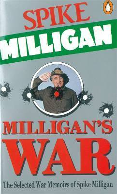 Milligans War  by  Spike Milligan