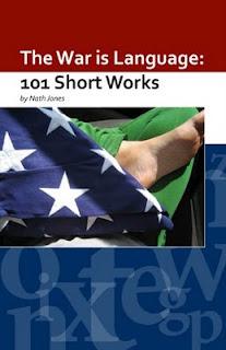 The War is Language: 101 Short Works Nath Jones