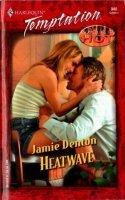 Heatwave  by  Jamie Denton