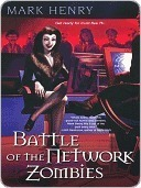Battle Of The Network Zombies (Amanda Feral, #3) Mark Henry