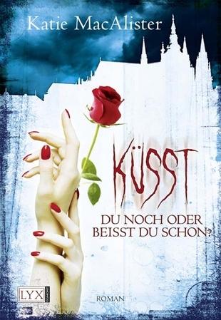 Küsst du noch oder beisst du schon? (Dark Ones, #3)  by  Katie MacAlister