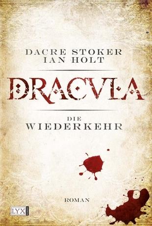 Dracula: Die Wiederkehr  by  Dacre Stoker