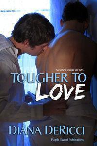 Tougher To Love (Jasper, #1) Diana DeRicci