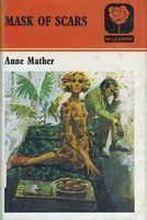 Mask Of Scars Anne Mather