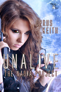 Unalive (NADIA Project, #2) Cyrus Keith