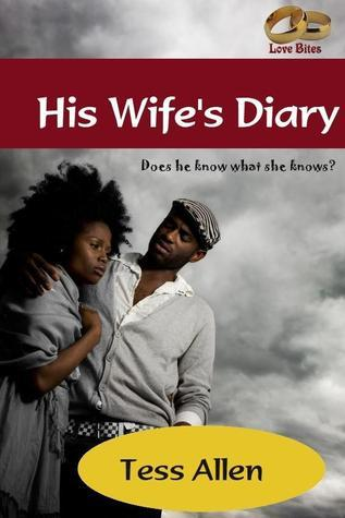 His Wifes Diary  by  Tess Allen