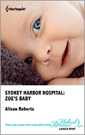 Zoes Baby (Sydney Harbor Hospital #2)  by  Alison Roberts