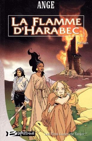 La Flamme dHarabec  by  Ange