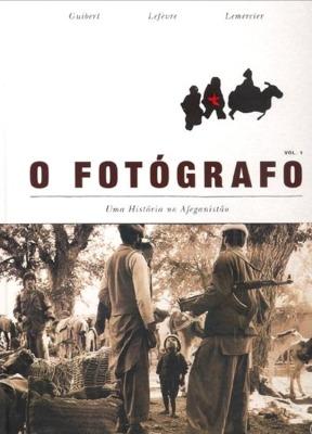 O Fotógrafo: Uma História no Afeganistão, Vol. 1 Emmanuel Guibert