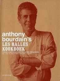 Les Halles kookboek: formules, recepten en technieken voor klassieke bistro-gerechten Anthony Bourdain